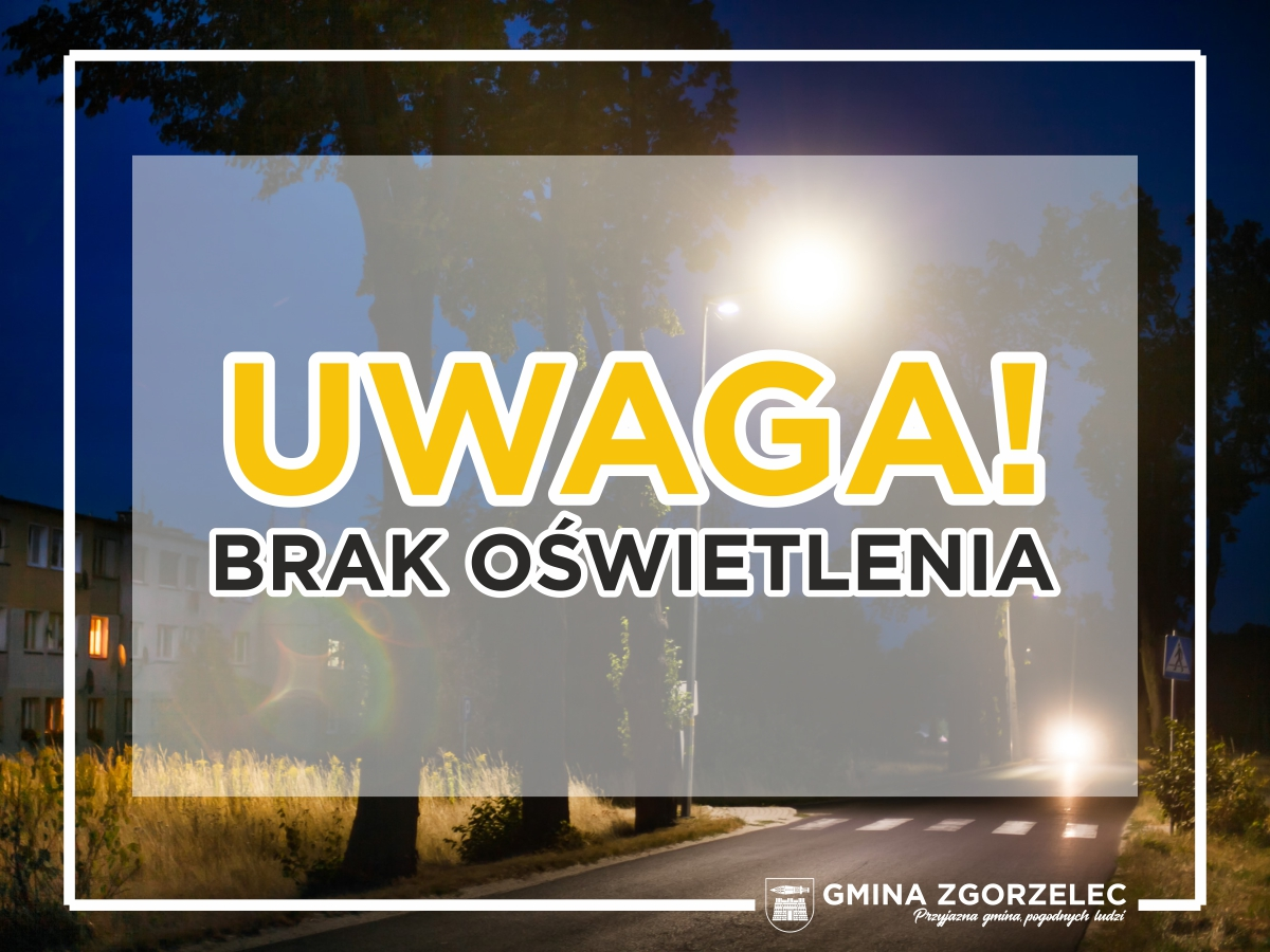 UWAGA – Oświetlenie w Jędrzychowicach zostanie uruchomione 2 grudnia 2019 r.