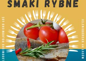 """Integracyjne spotkanie """"SMAKI RYBNE"""" w Łagowie"""
