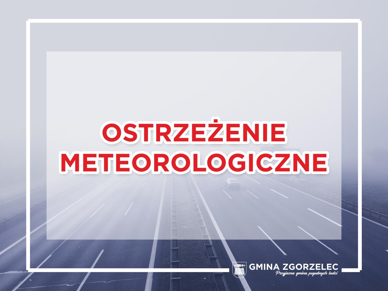 Ostrzeżenie meteorologiczne – SILNA MGŁA