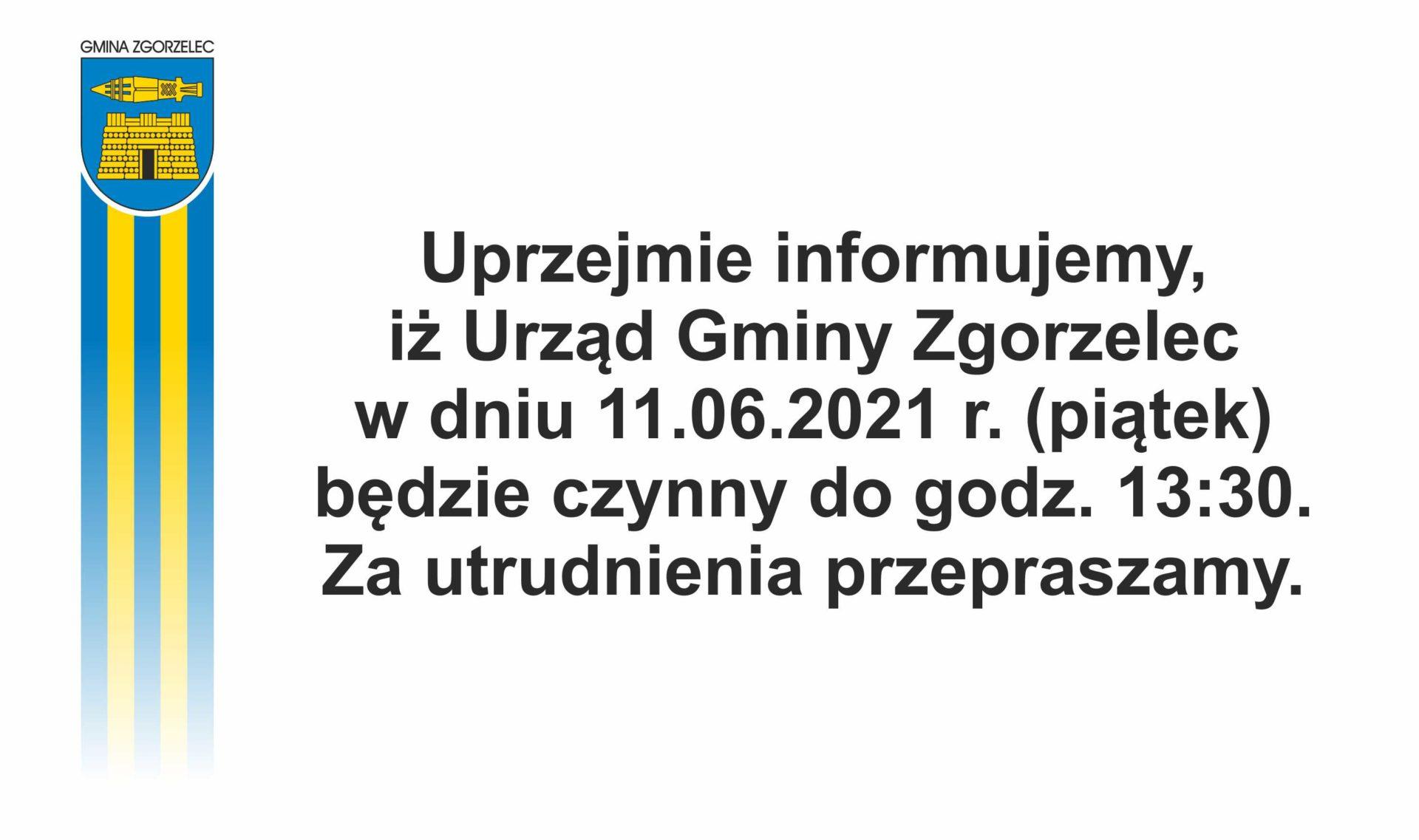 11.06.2021 r. – urząd gminy czynny do 13:30
