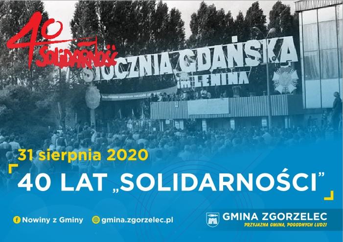 """40 lat """"Solidarności"""""""