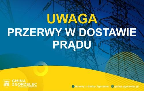 Przerwy w dostawie prądu – Łagów