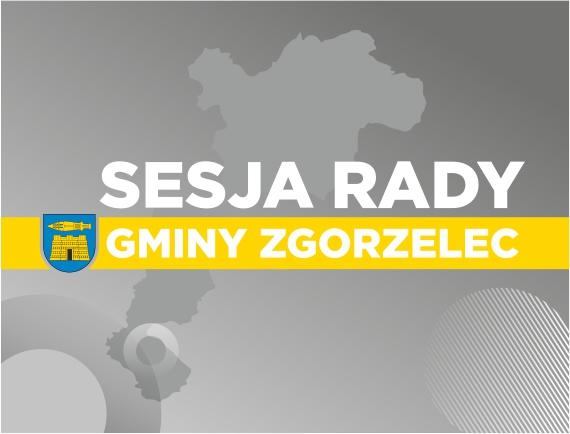 XXXVI sesja Rady Gminy Zgorzelec – 11.03.2021 r.