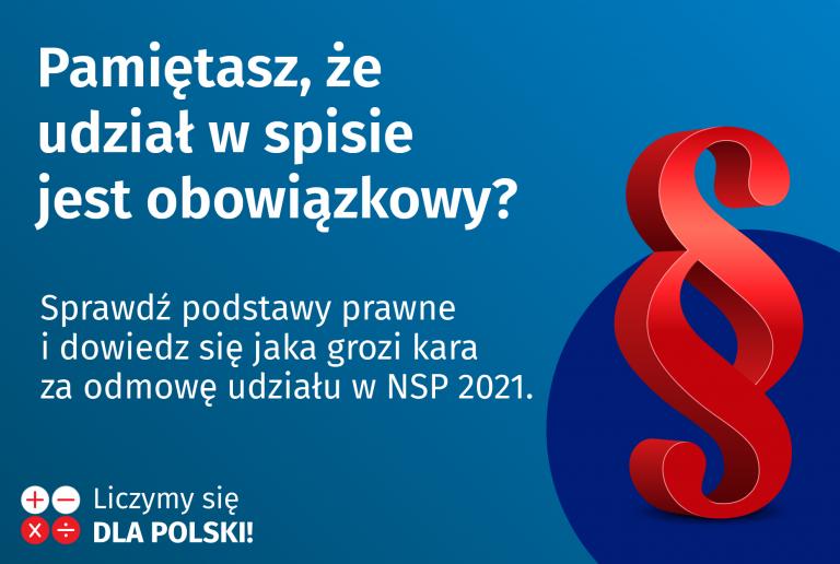 NSP 2021: Czy pamiętasz, że udział w spisie powszechnym jest obowiązkowy?
