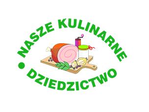 """Regionalna edycja konkursu """"Nasze Kulinarne Dziedzictwo – Smaki Regionów"""""""