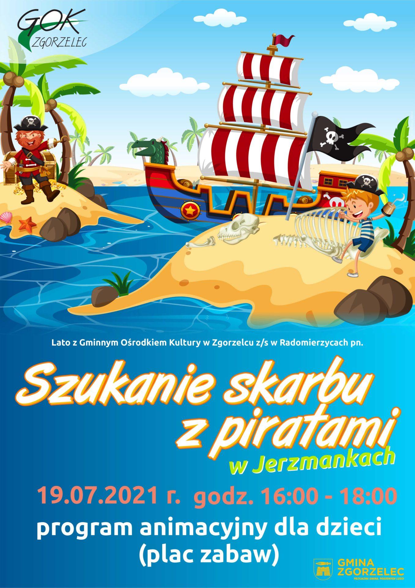 Szukanie skarbów z piratami w Jerzmankach