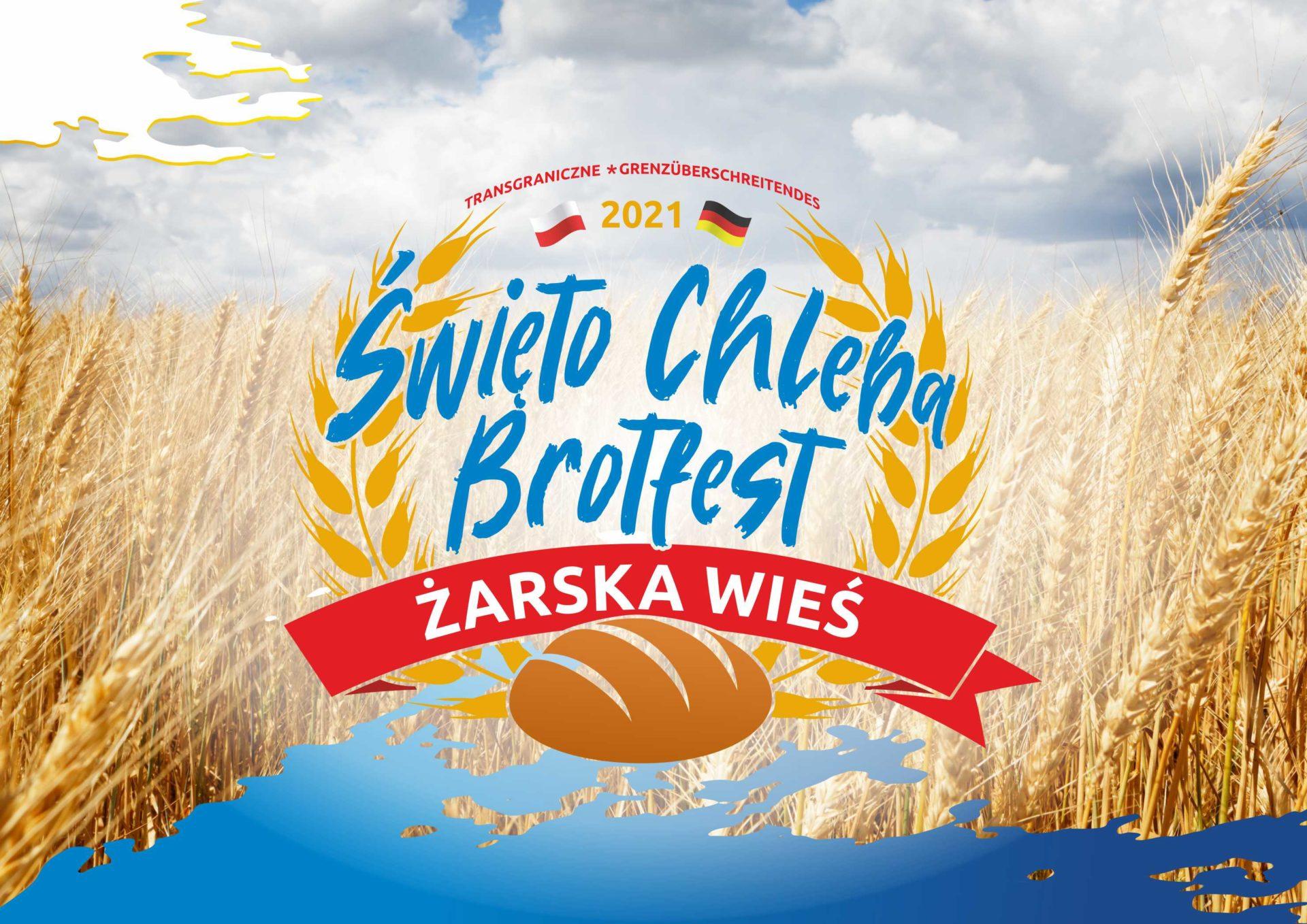 Transgraniczne Święto Chleba – Żarska Wieś 2021 – film